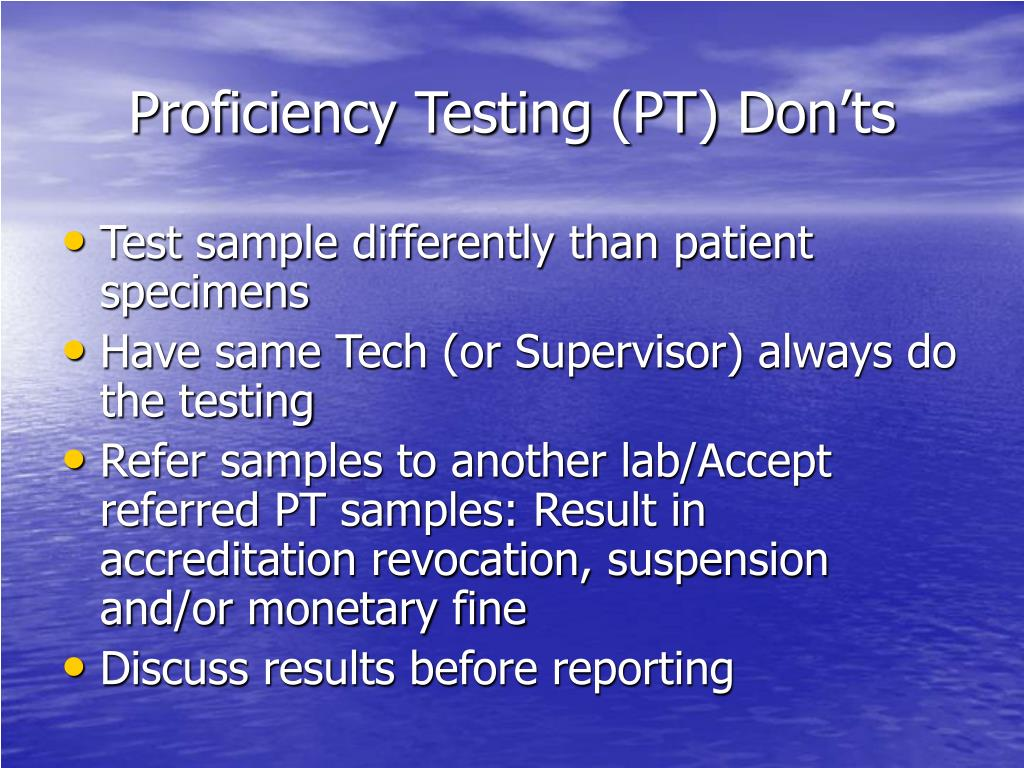 Proficiency Testing (PT) Don'ts