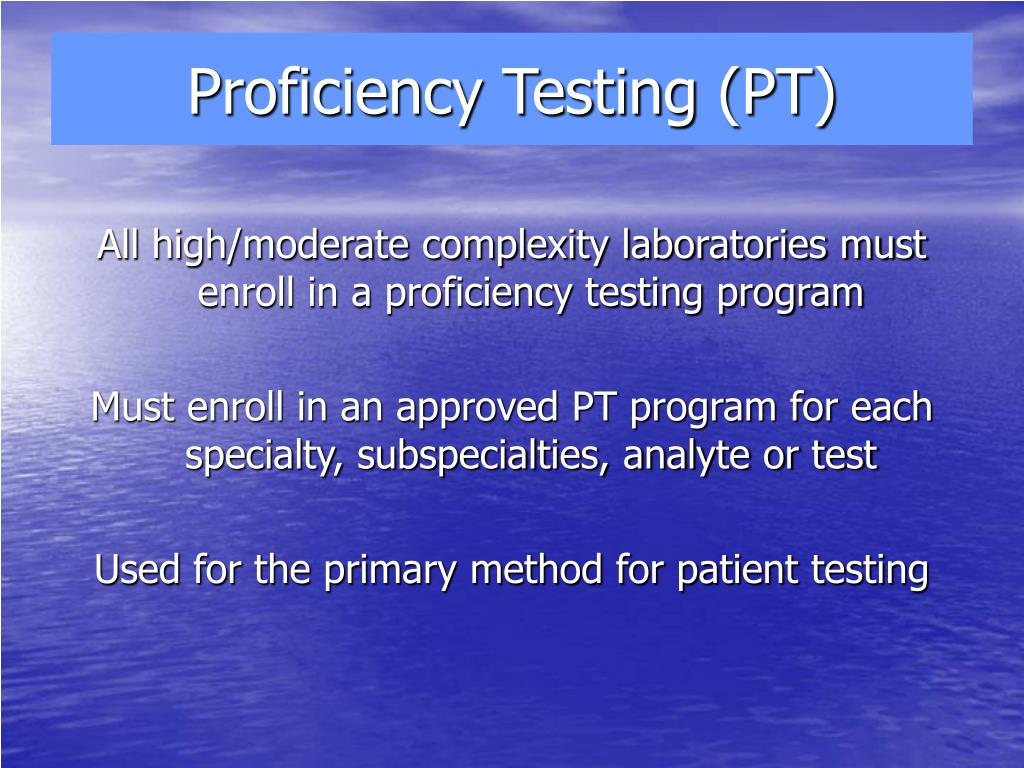 Proficiency Testing (PT)