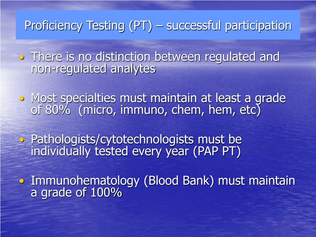 Proficiency Testing (PT) – successful participation