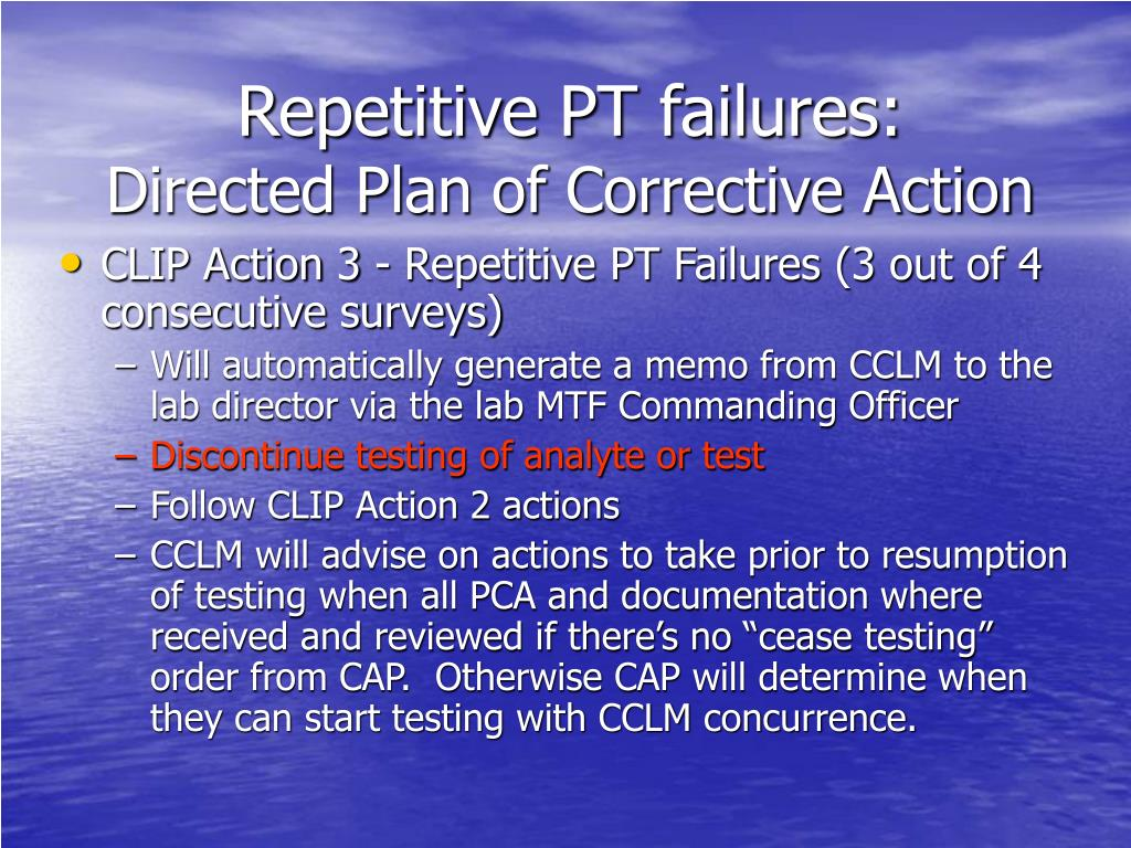 Repetitive PT failures: