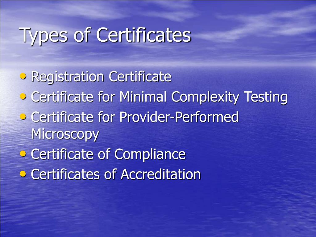 Types of Certificates