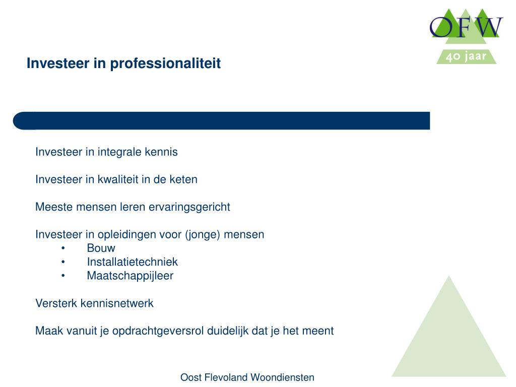 Investeer in professionaliteit