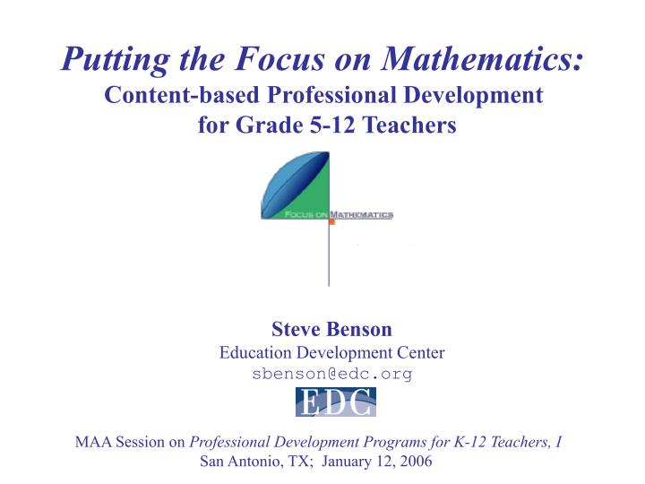Putting the Focus on Mathematics: