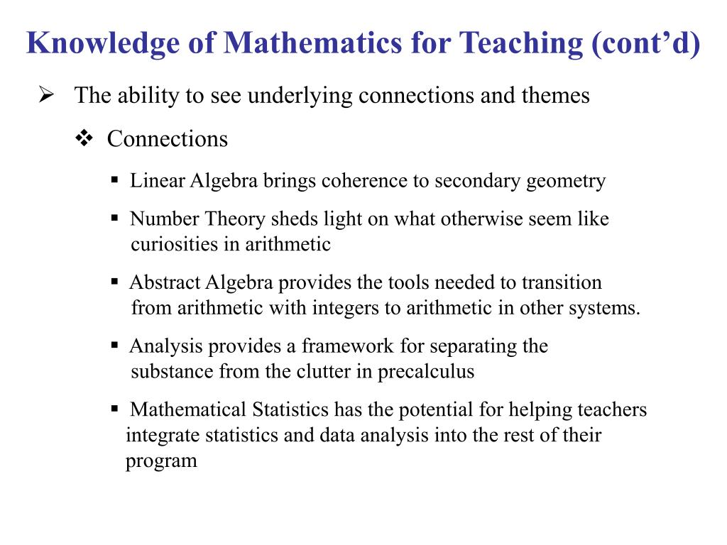 Knowledge of Mathematics for Teaching (cont'd)