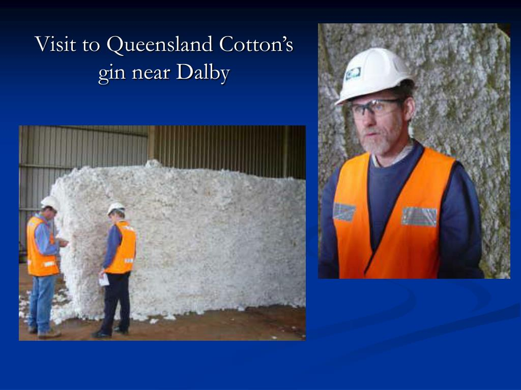 Visit to Queensland Cotton's gin near Dalby