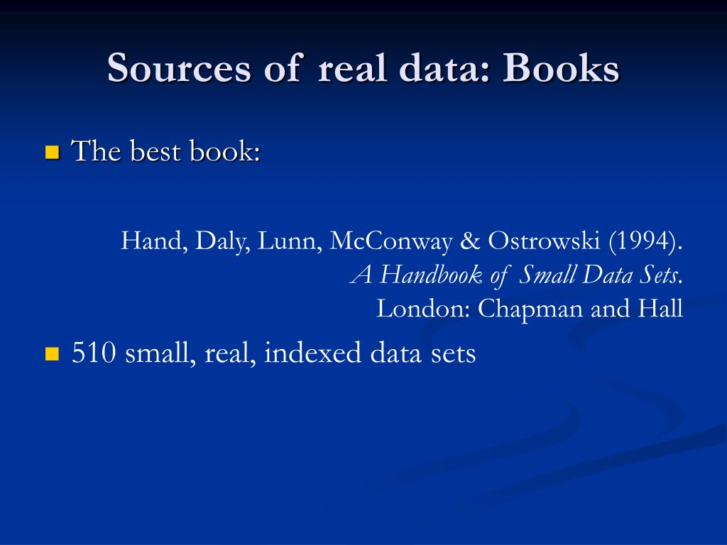 Sources of real data: Books