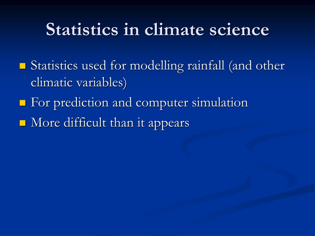 Statistics in climate science