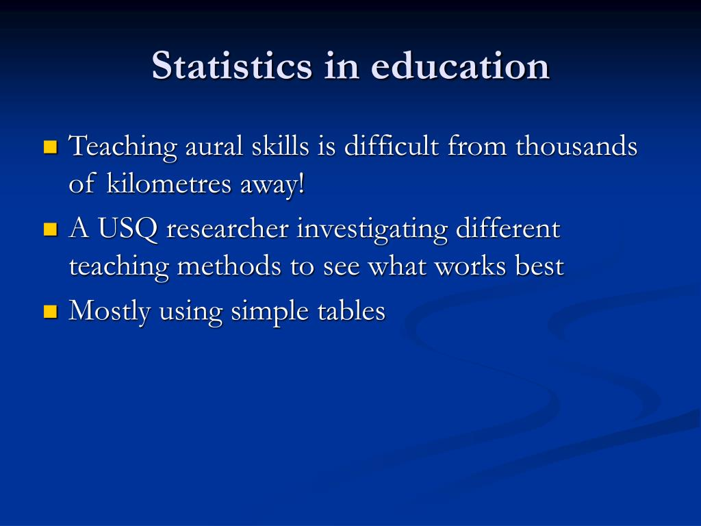 Statistics in education