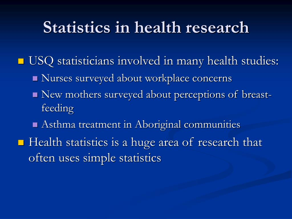 Statistics in health research