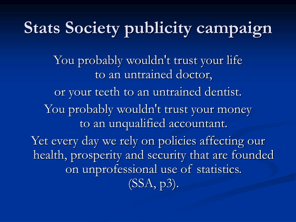 Stats Society publicity campaign