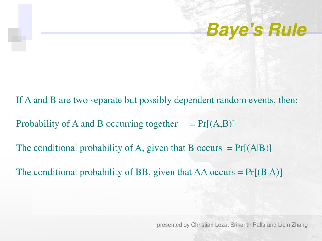 If A and B are two separate but possibly dependent random events, then: