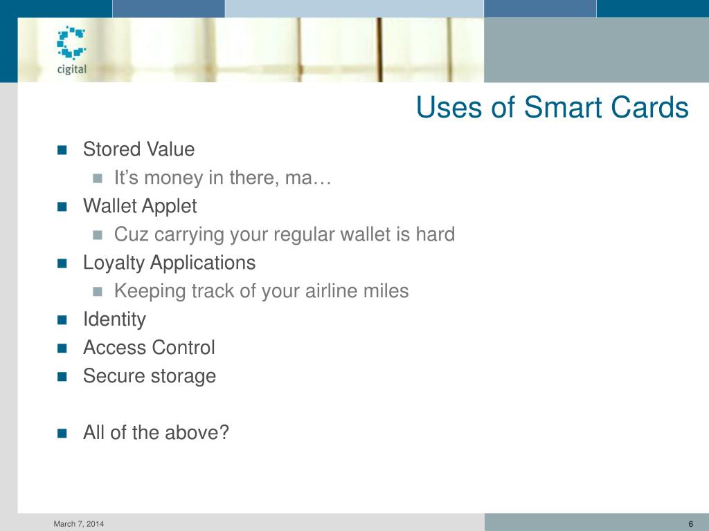 Uses of Smart Cards