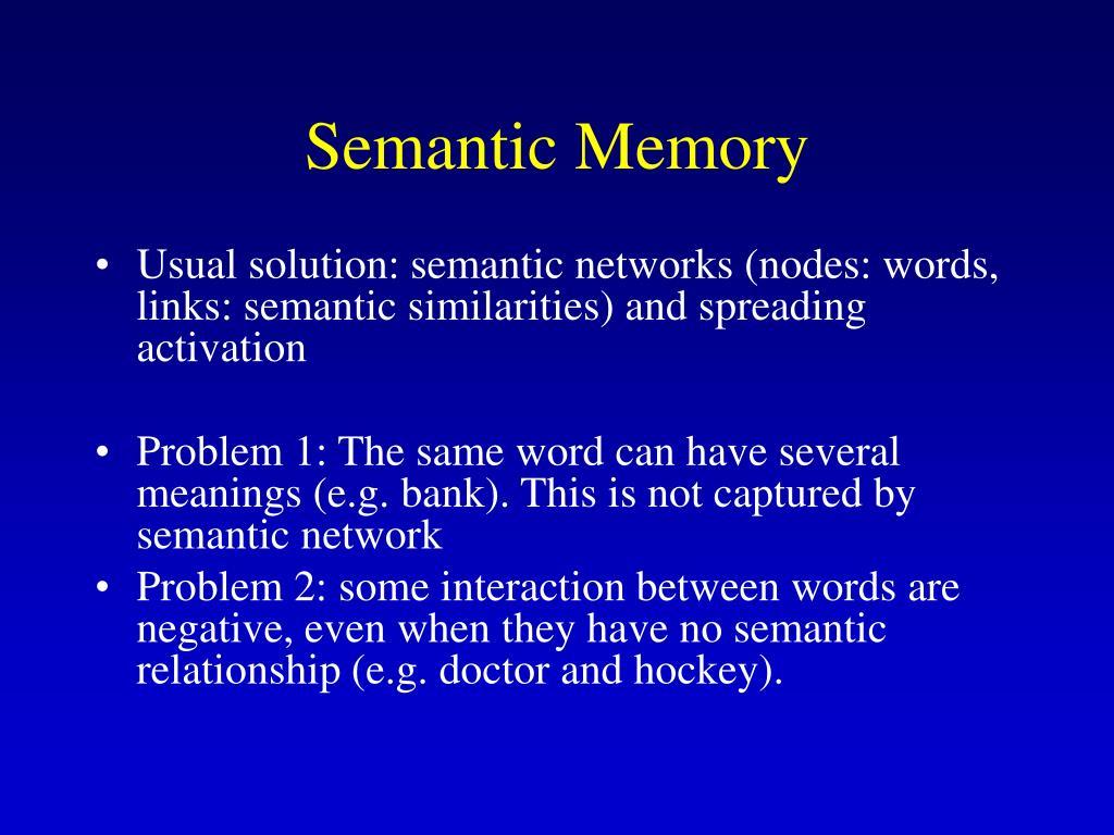 Semantic Memory