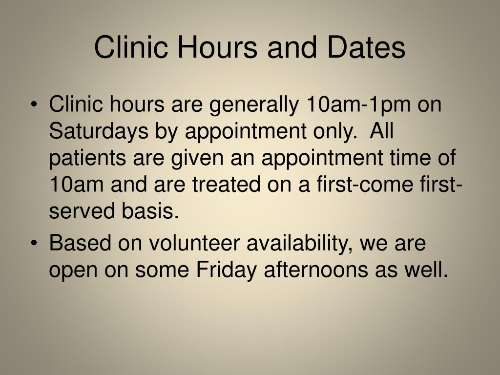 Clinic Hours and Dates