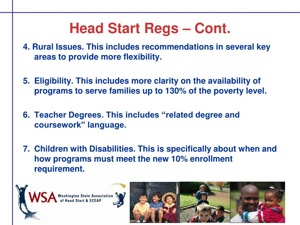 Head Start Regs – Cont.