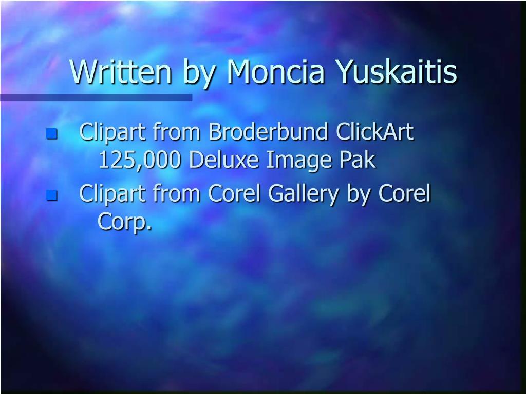 Written by Moncia Yuskaitis