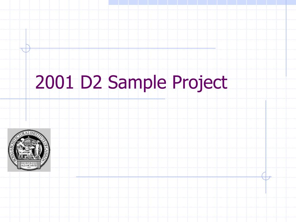 2001 D2 Sample Project