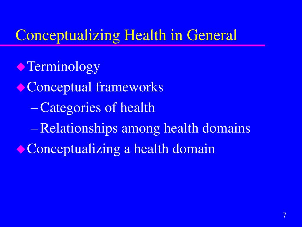 Conceptualizing Health in General