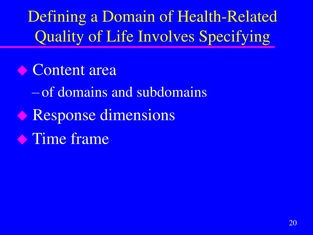 Defining a Domain of Health-Related Quality of Life Involves Specifying
