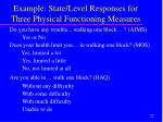 example state level responses for three physical functioning measures