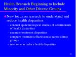health research beginning to include minority and other diverse groups