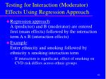 testing for interaction moderator effects using regression approach