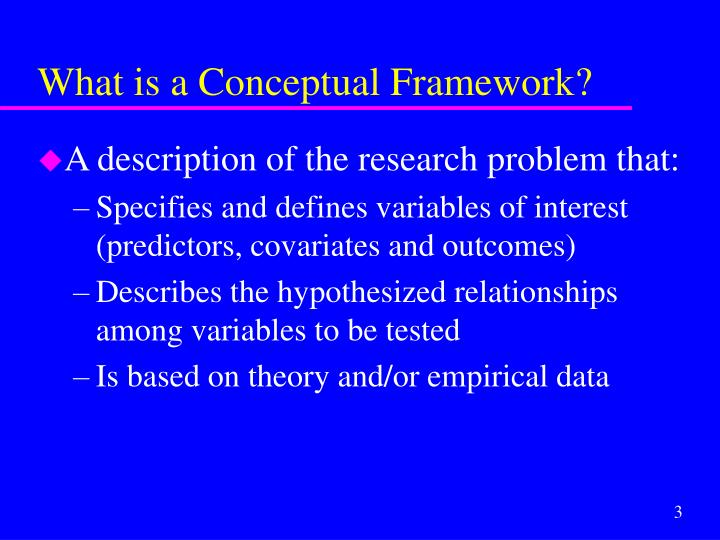 What is a conceptual framework l.jpg