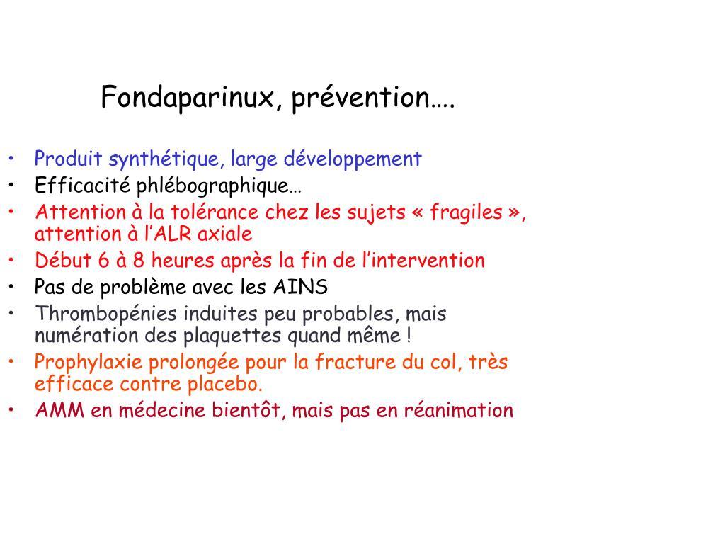 Fondaparinux, prévention….