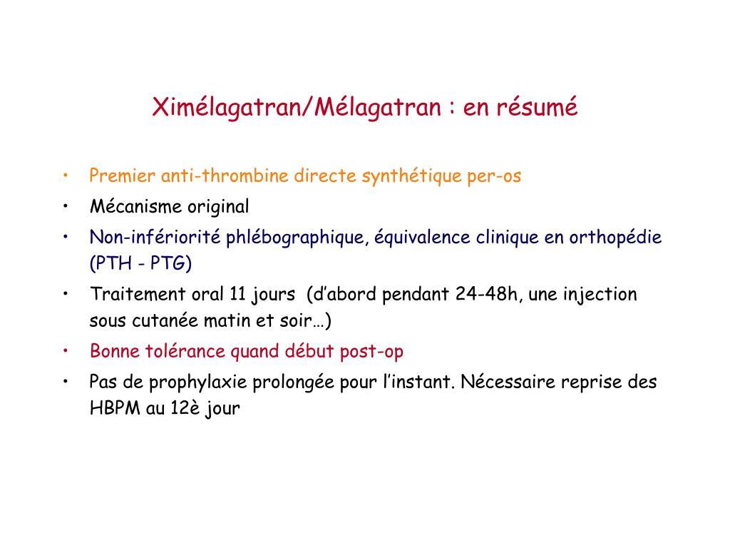 Ximélagatran/Mélagatran : en résumé