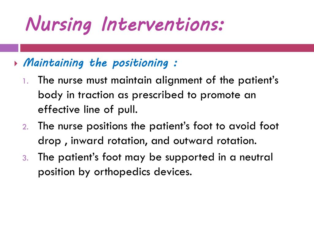 Nursing Interventions: