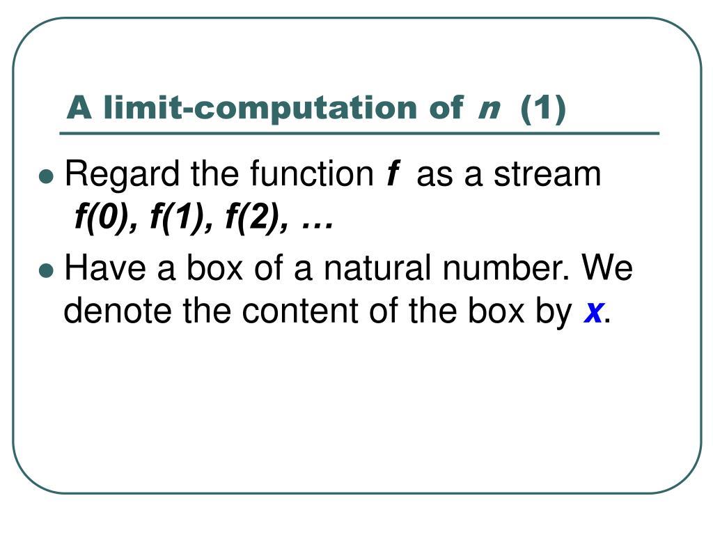 A limit-computation of