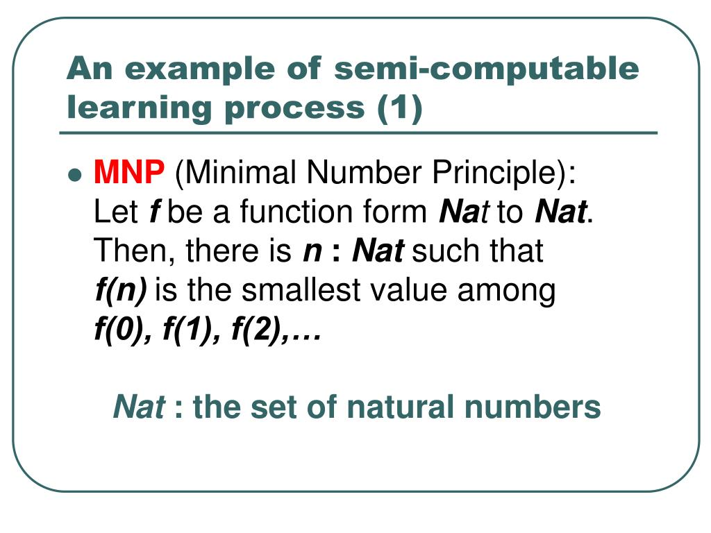 An example of semi-computable learning process (1)
