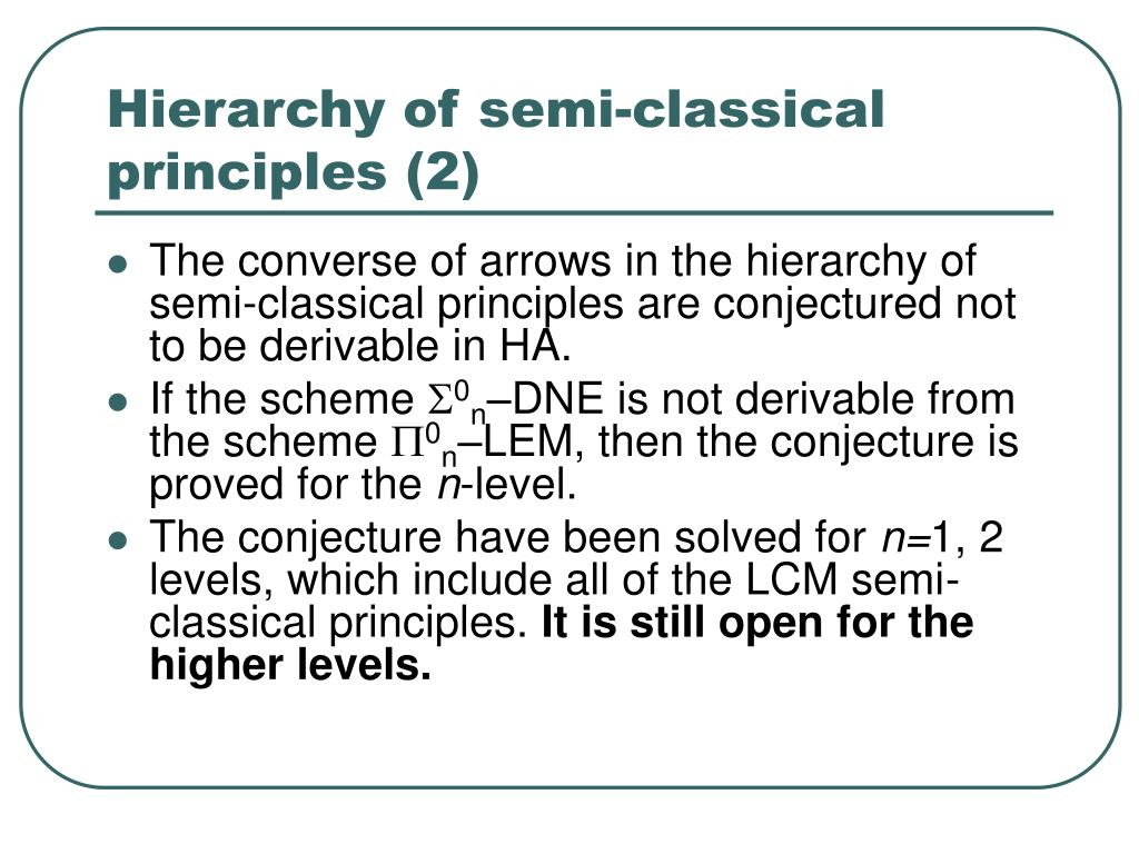Hierarchy of semi-classical principles (2)