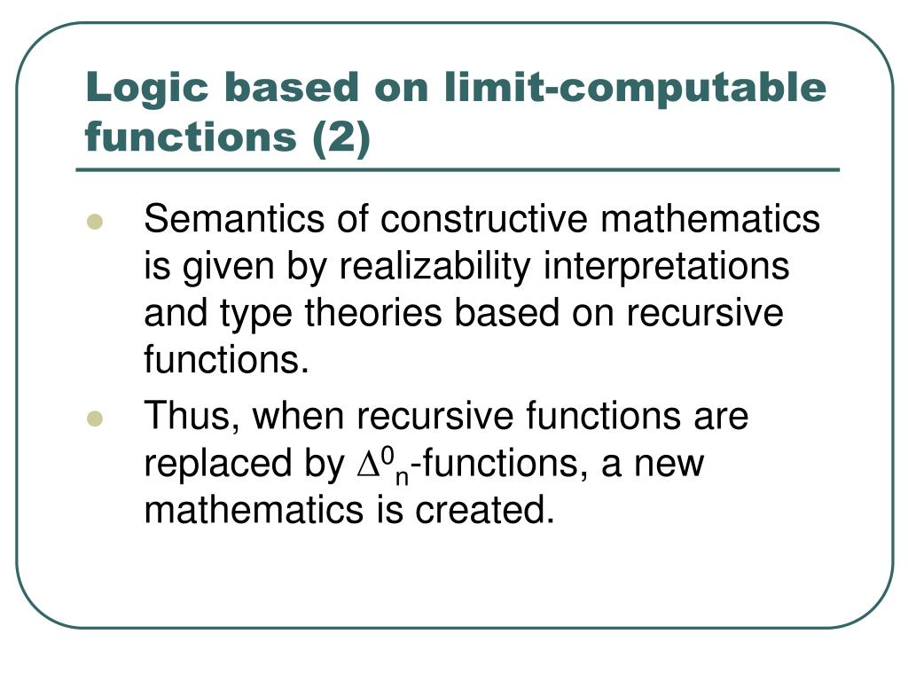 Logic based on limit-computable functions (2)