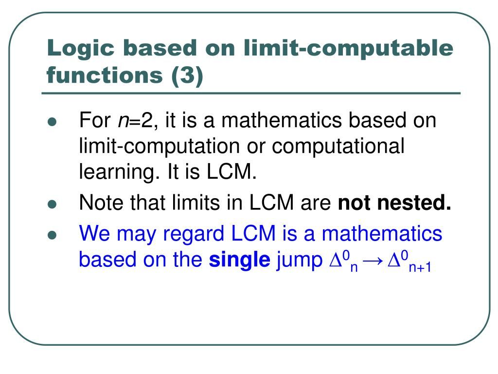 Logic based on limit-computable functions (3)