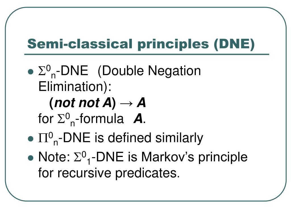 Semi-classical principles (DNE)