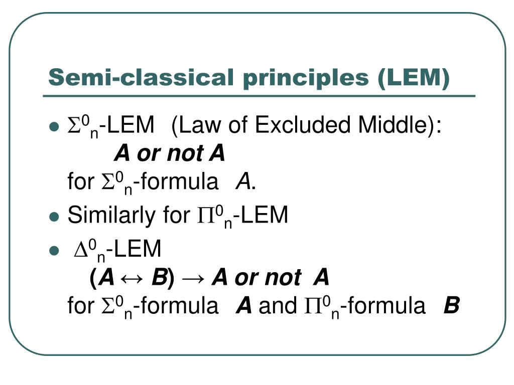 Semi-classical principles (LEM)