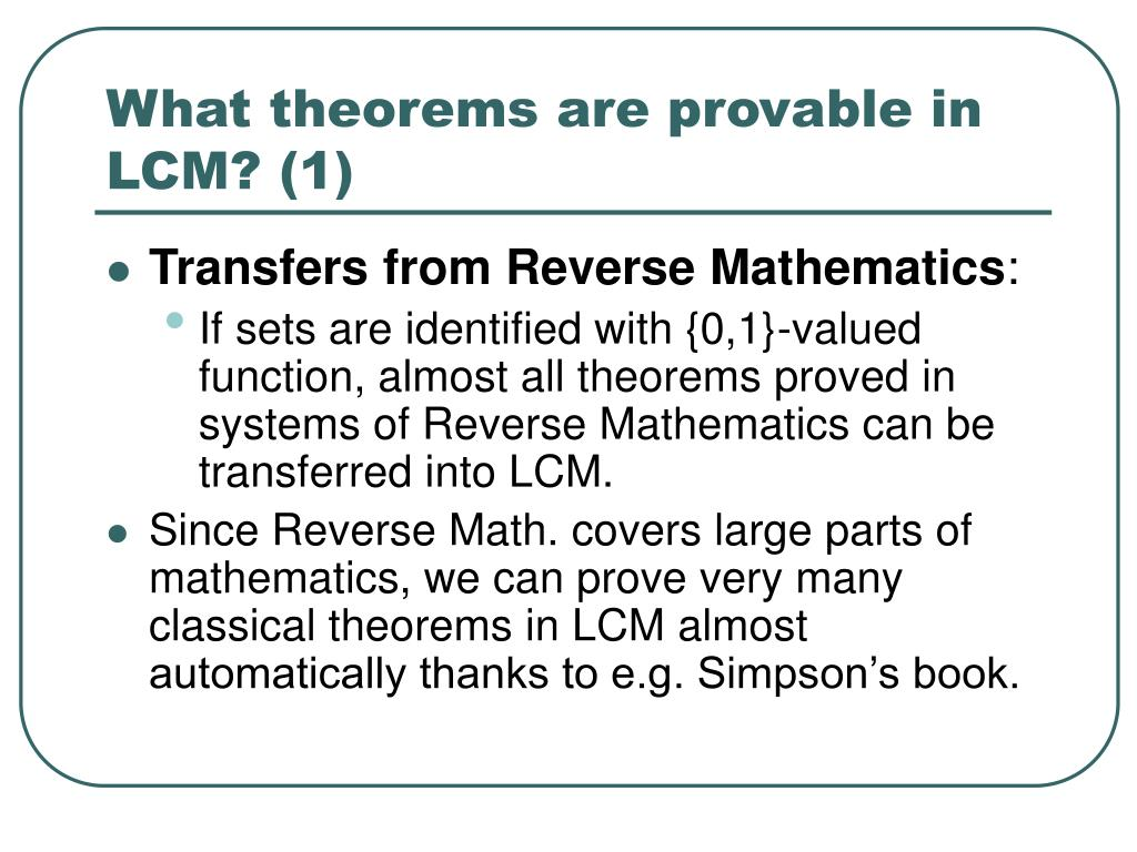 What theorems are provable in LCM? (1)