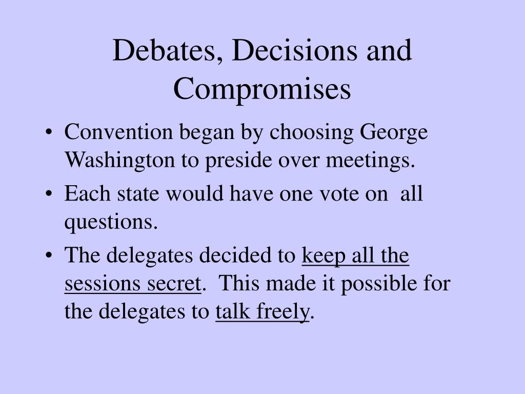 Debates, Decisions and Compromises