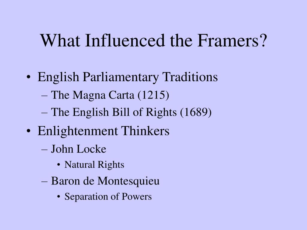 What Influenced the Framers?