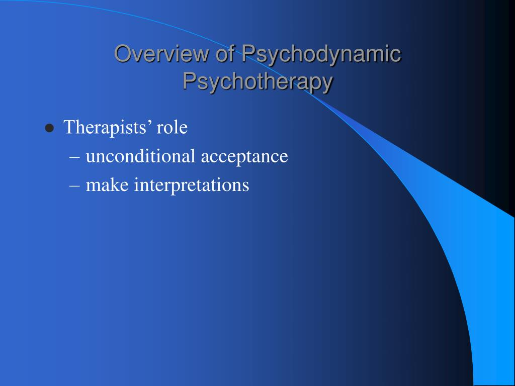 the main aim and focus in psychodynamic psychotherapy Psychodynamic psychotherapy also known as dynamic psychology,  use of  free association as a major method for exploration of internal conflicts and  problems  a focus in psychodynamics is the connection between the energetic   but all share the common goal of attempting to describe the dynamic.