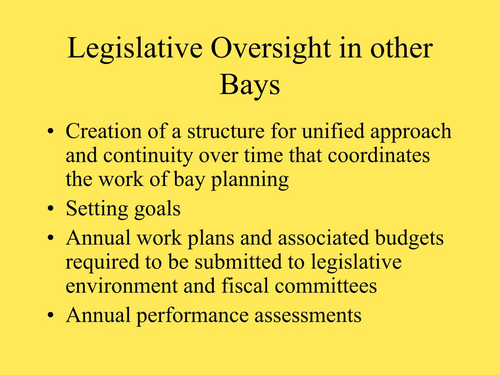 Legislative Oversight in other Bays
