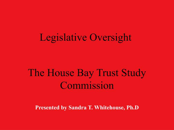 Legislative oversight