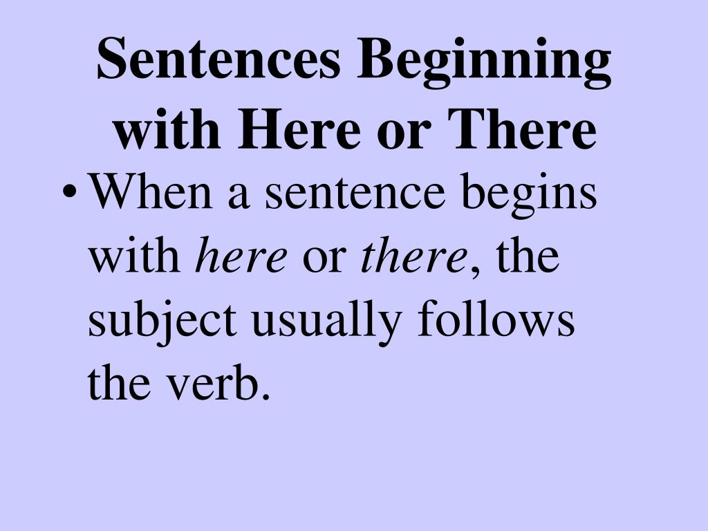 Sentences Beginning with Here or There