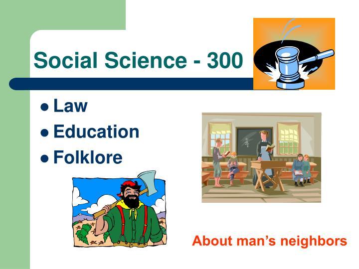 Social Science - 300