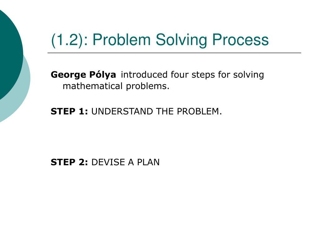 (1.2): Problem Solving Process