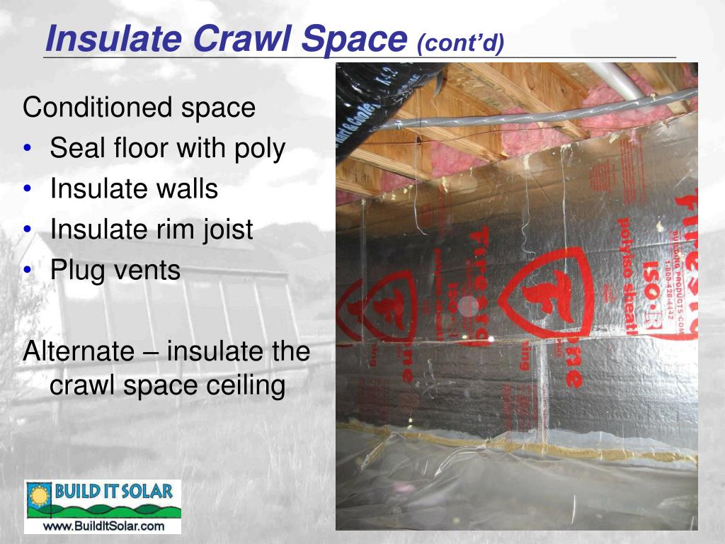 Insulate Crawl Space