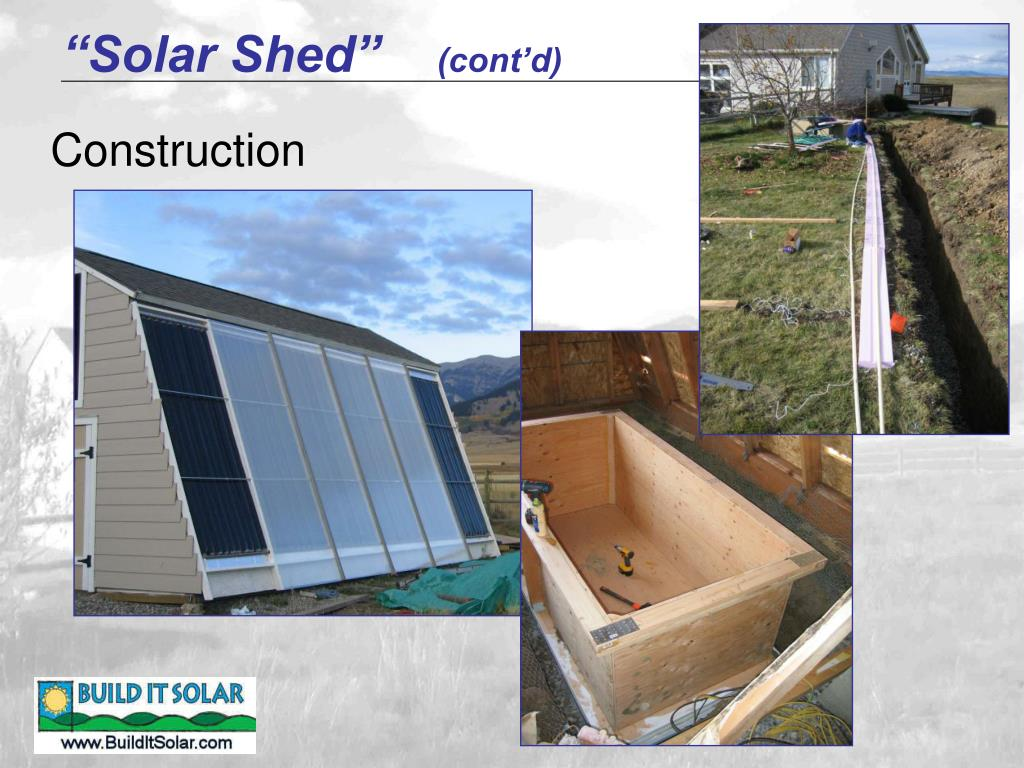 """Solar Shed"""