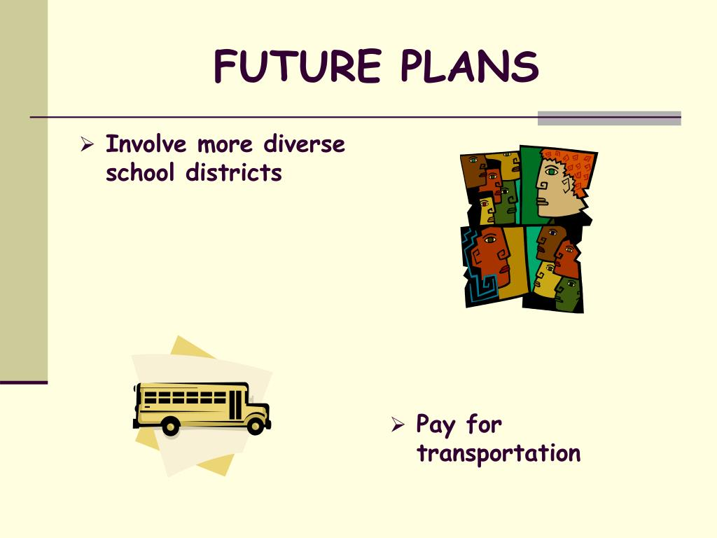 Involve more diverse school districts