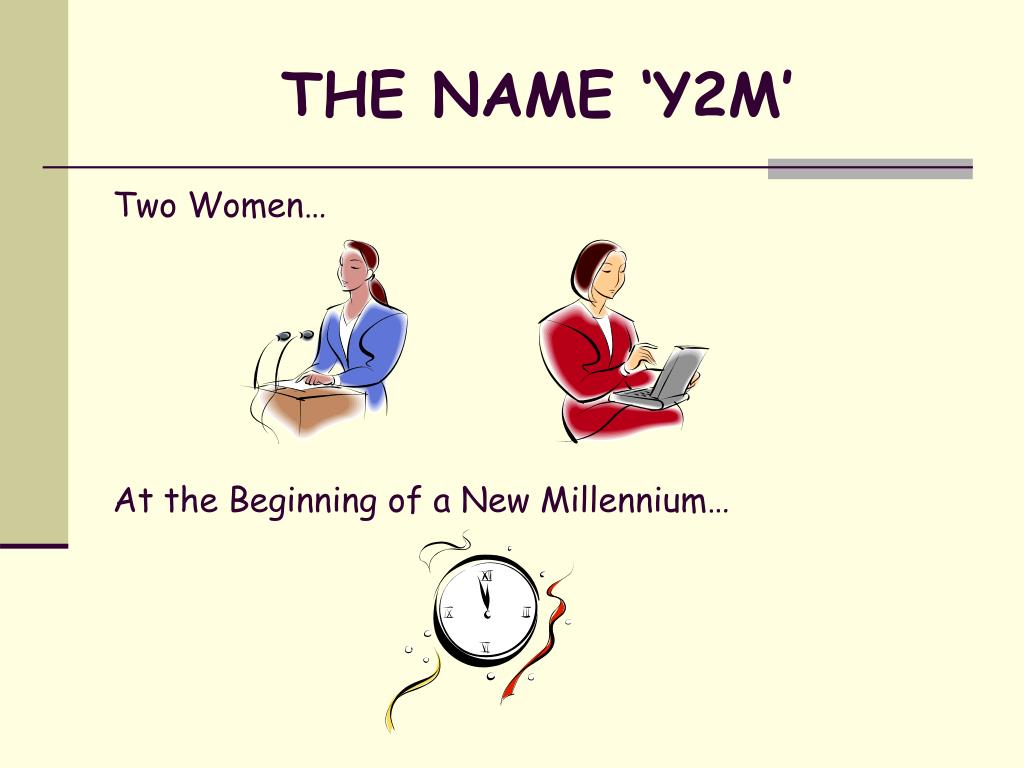 THE NAME 'Y2M'